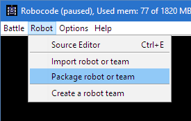 "Shows how to start packaging a robot by selecting ""Package robot or team"" from the Robot menu"